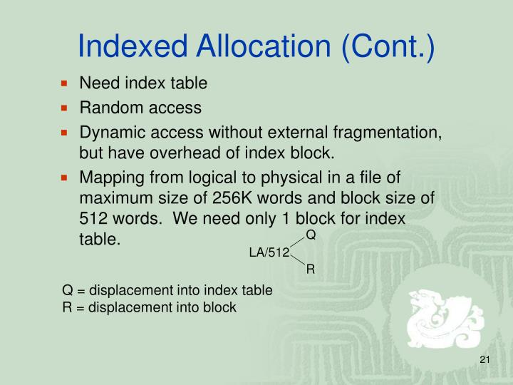 Indexed Allocation (Cont.)