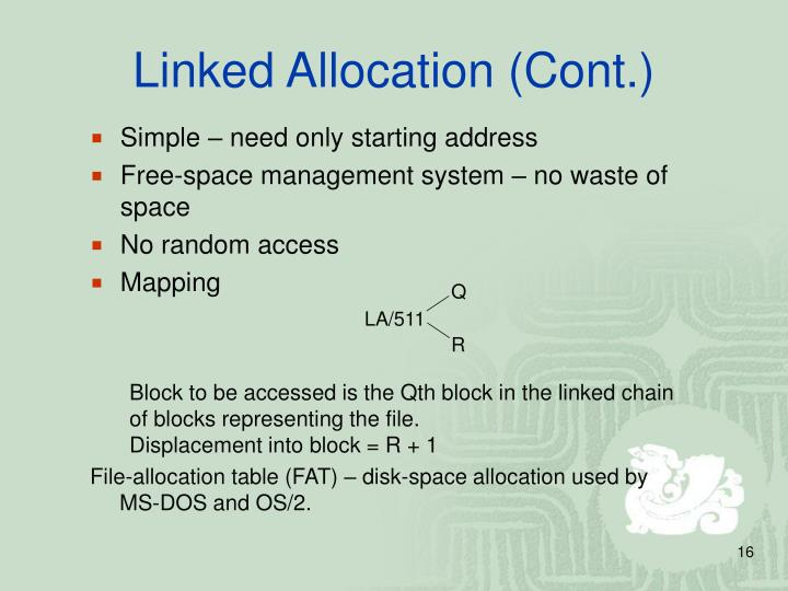 Linked Allocation (Cont.)