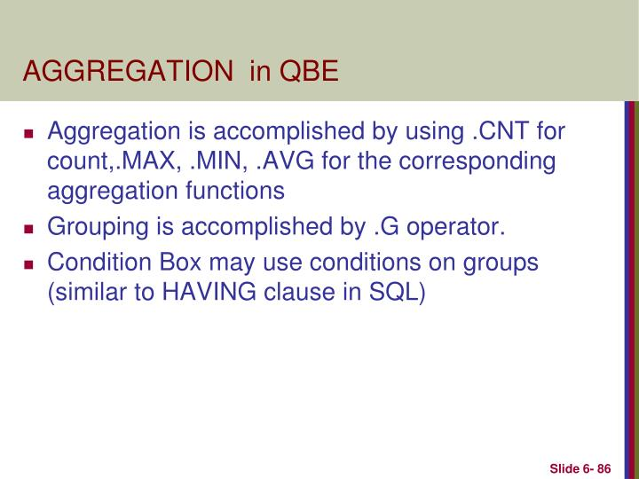 AGGREGATION  in QBE