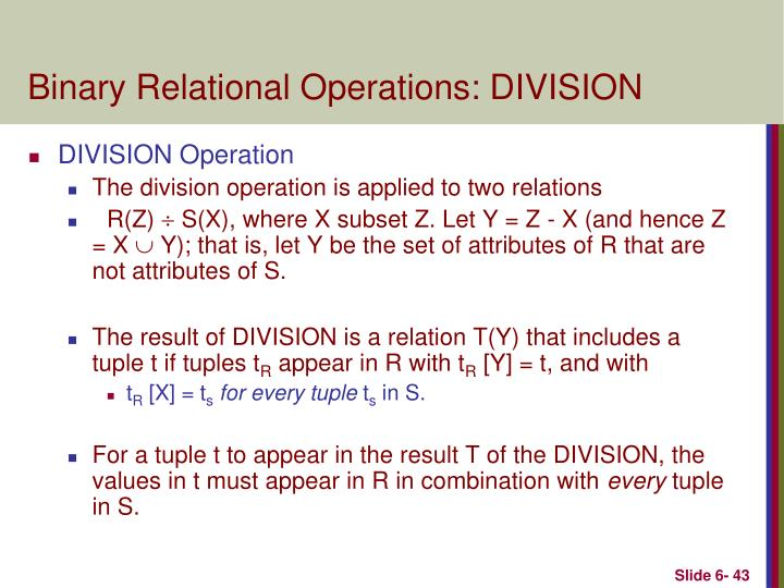 Binary Relational Operations: DIVISION