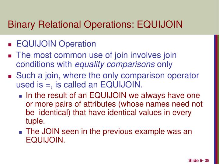 Binary Relational Operations: EQUIJOIN