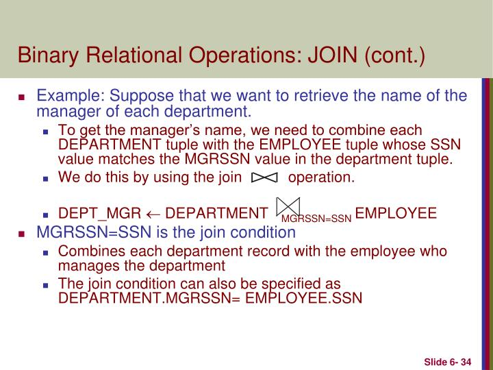 Binary Relational Operations: JOIN (cont.)