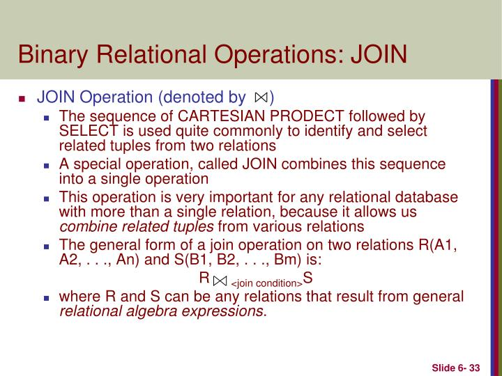 Binary Relational Operations: JOIN