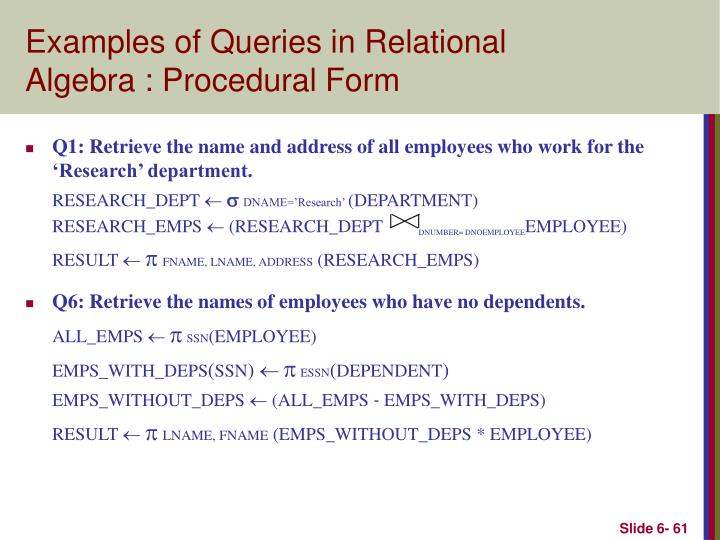 Examples of Queries in Relational Algebra : Procedural Form
