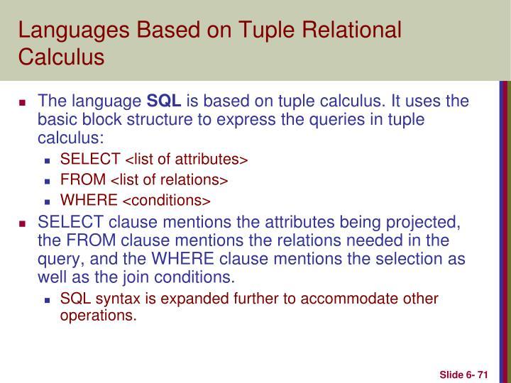 Languages Based on Tuple Relational Calculus