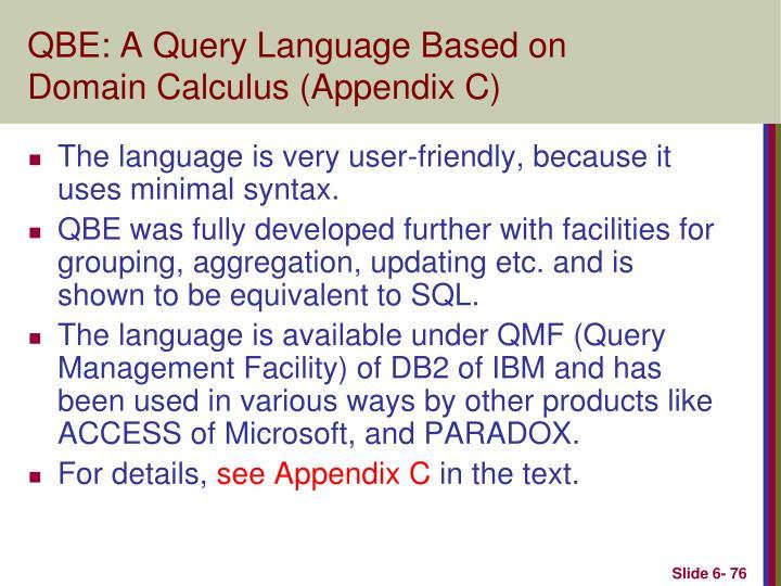 QBE: A Query Language Based on Domain Calculus (Appendix C)