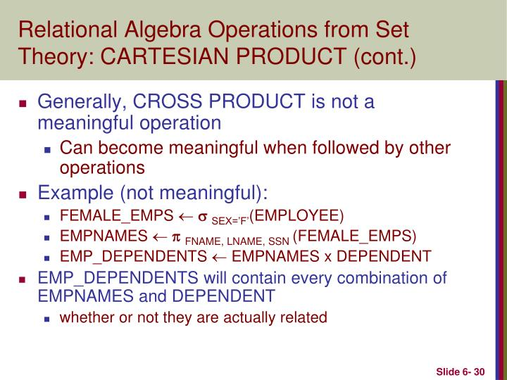 Relational Algebra Operations from Set Theory: CARTESIAN PRODUCT (cont.)