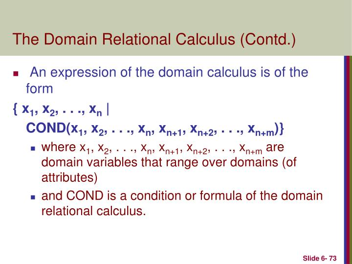 The Domain Relational Calculus (Contd.)