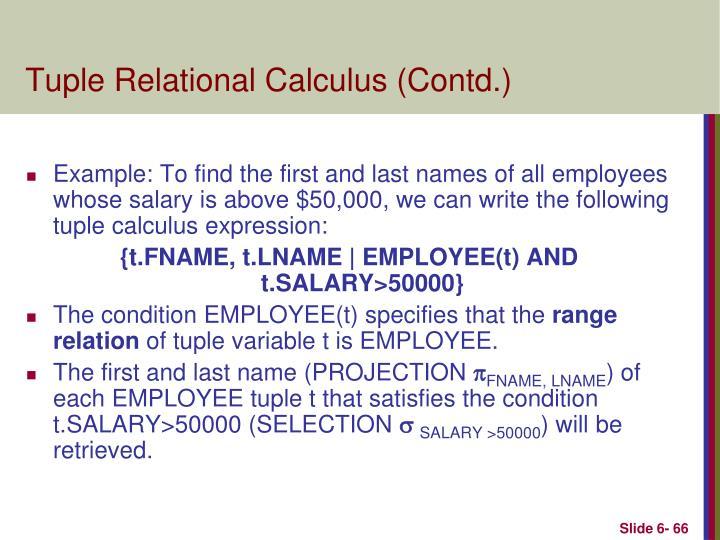 Tuple Relational Calculus (Contd.)