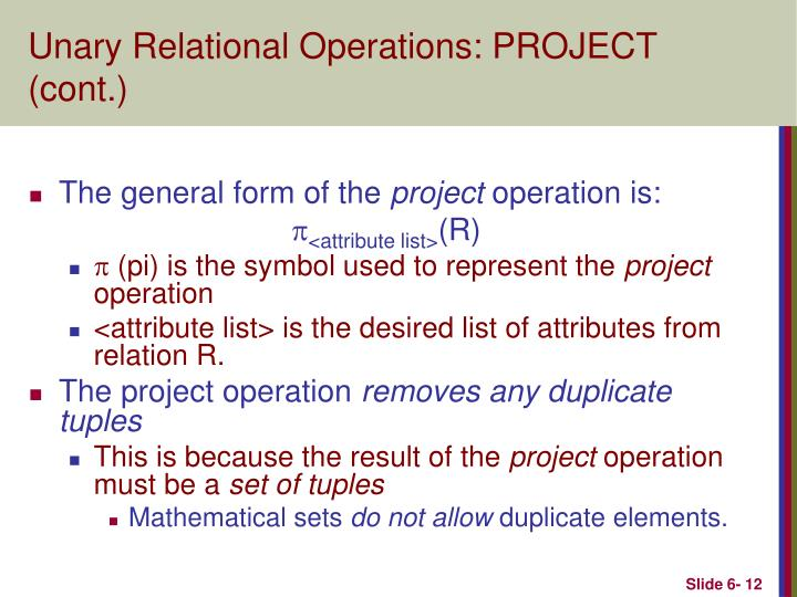 Unary Relational Operations: PROJECT (cont.)