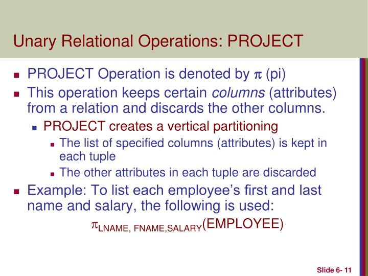 Unary Relational Operations: PROJECT