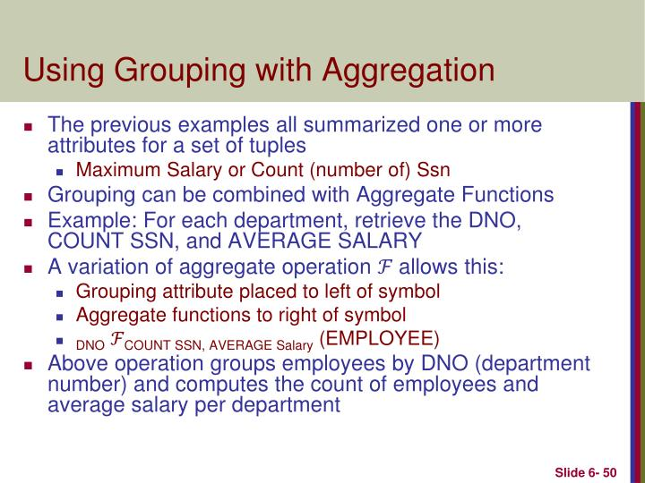Using Grouping with Aggregation