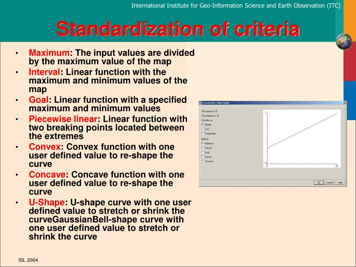 Standardization of criteria