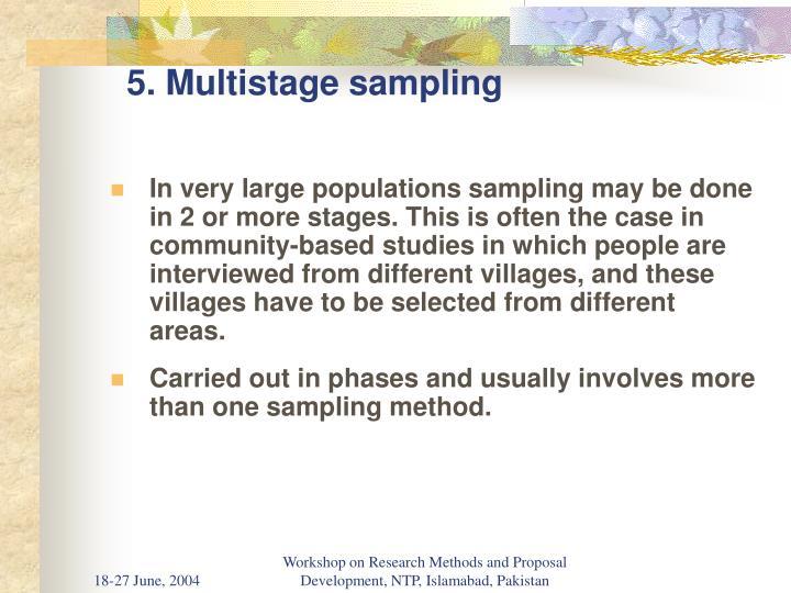 5. Multistage sampling