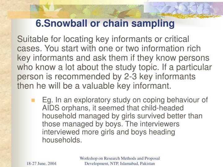 6.Snowball or chain sampling