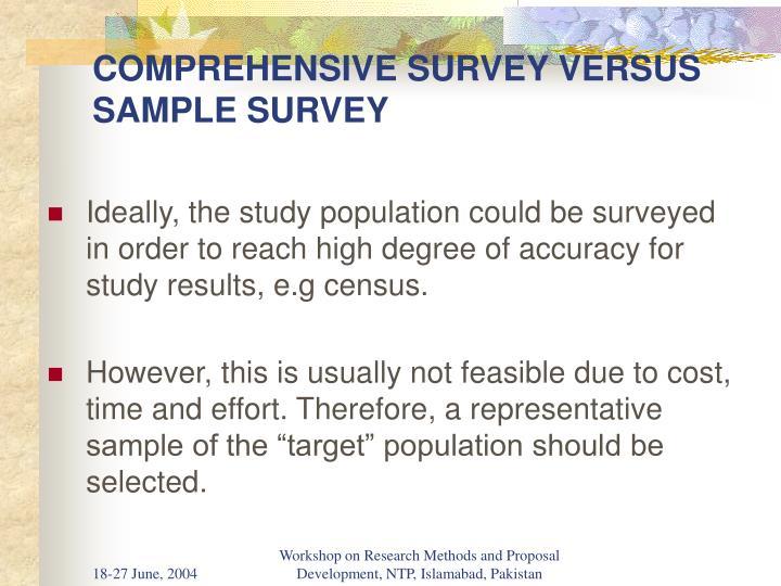 Comprehensive survey versus sample survey