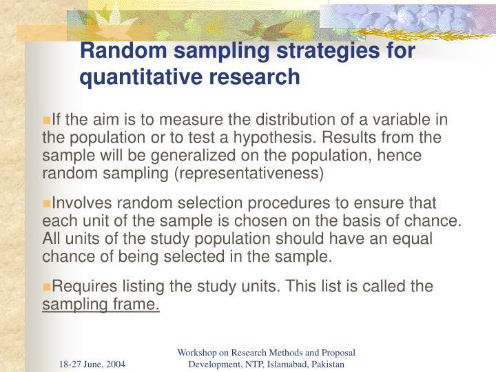 Random sampling strategies for quantitative research