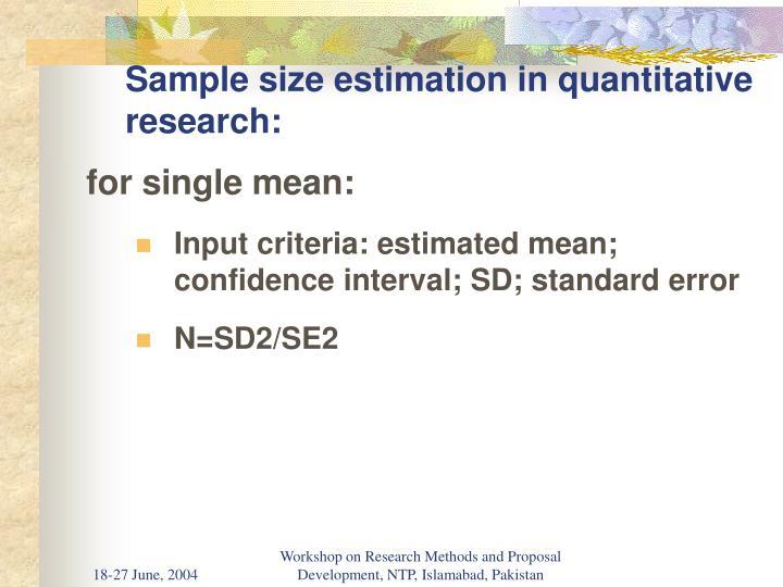 Sample size estimation in quantitative research: