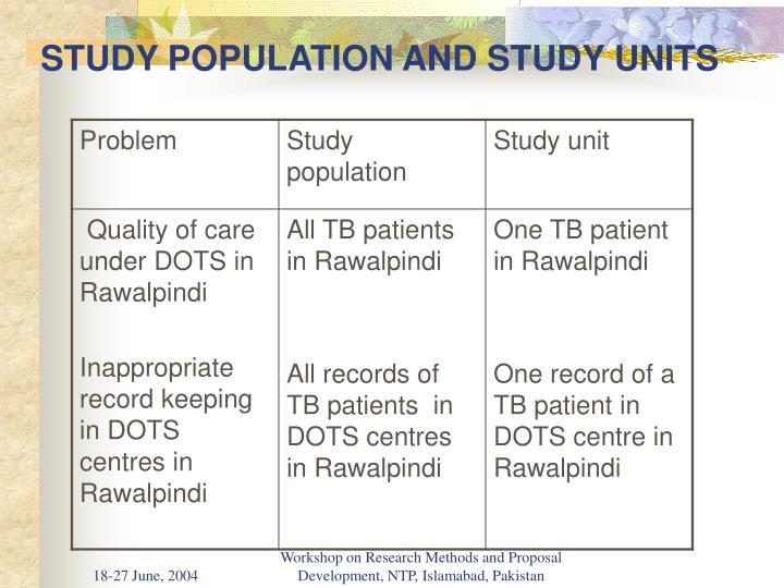 STUDY POPULATION AND STUDY UNITS