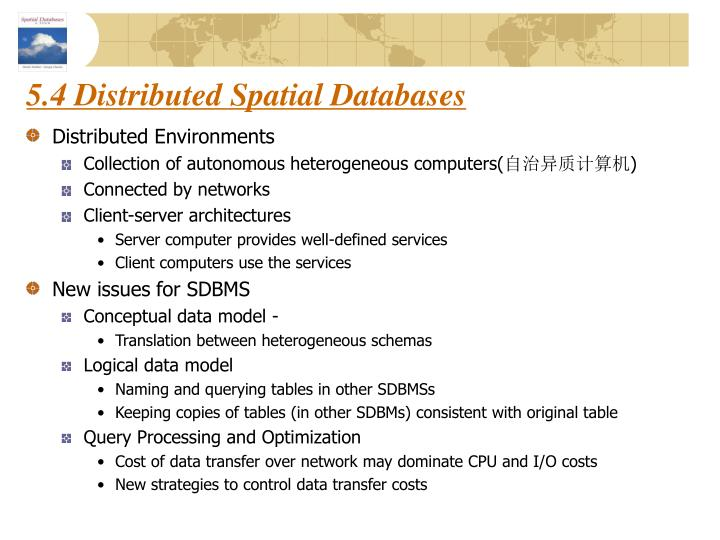 5.4 Distributed Spatial Databases