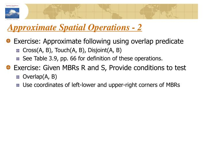Approximate Spatial Operations - 2