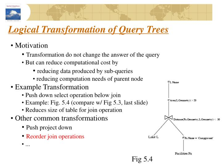 Logical Transformation of Query Trees