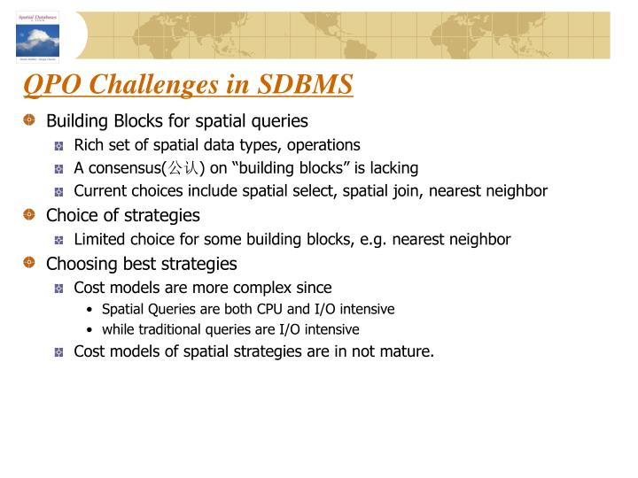 QPO Challenges in SDBMS