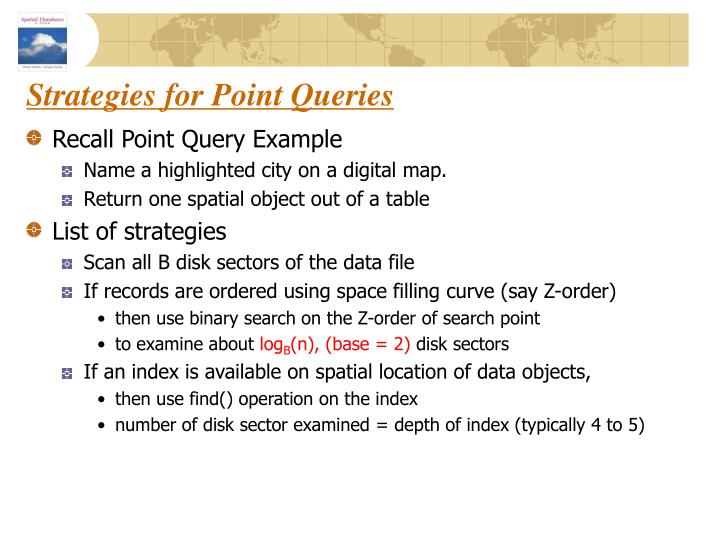 Strategies for Point Queries