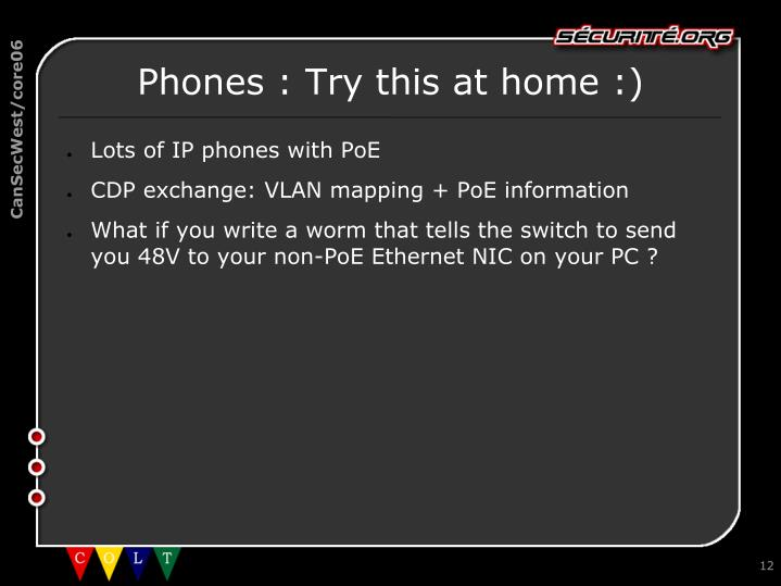 Phones : Try this at home :)