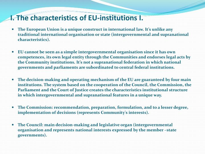 I the characteristics of eu institutions i
