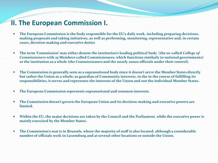 II. The European Commission I.