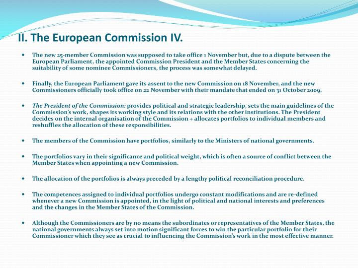 II. The European Commission IV.