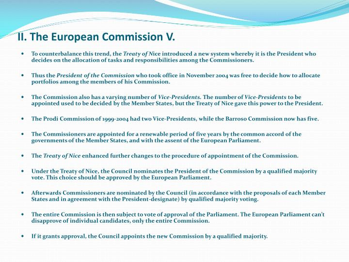 II. The European Commission V.