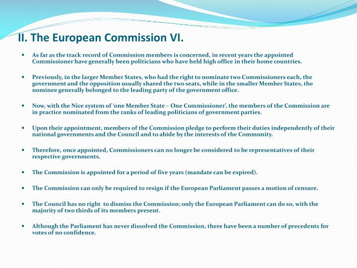 II. The European Commission VI.