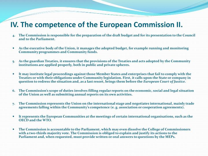 IV. The competence of the European Commission II.