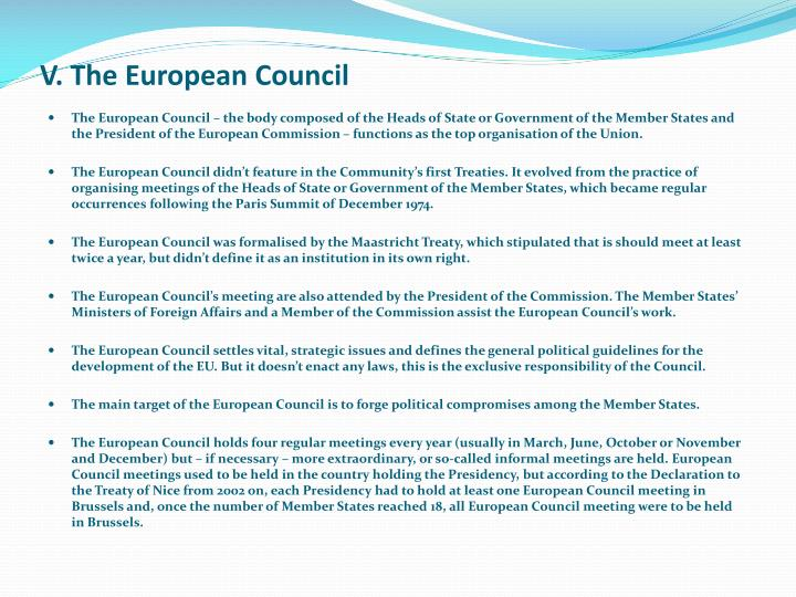 V. The European Council
