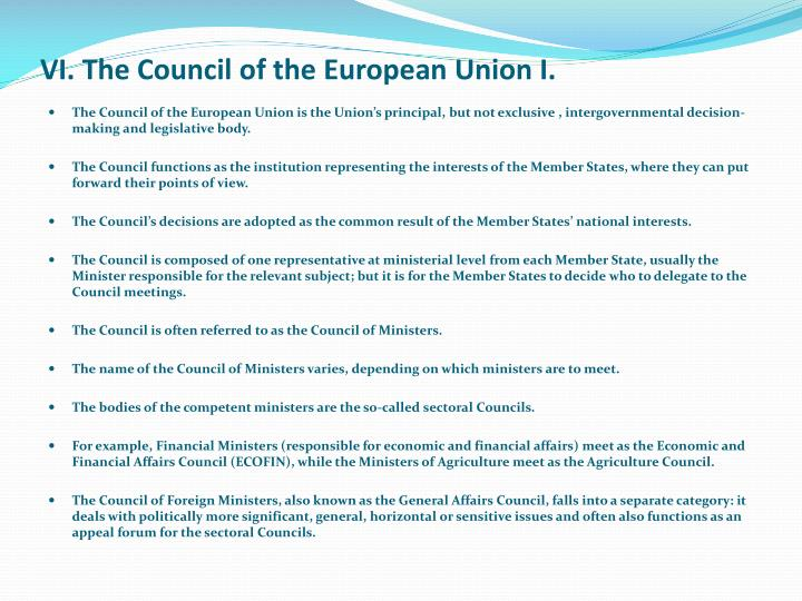 VI. The Council of the European Union I.