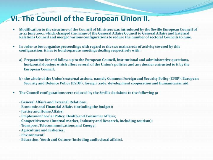VI. The Council of the European Union II.