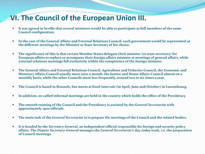 VI. The Council of the European Union III.