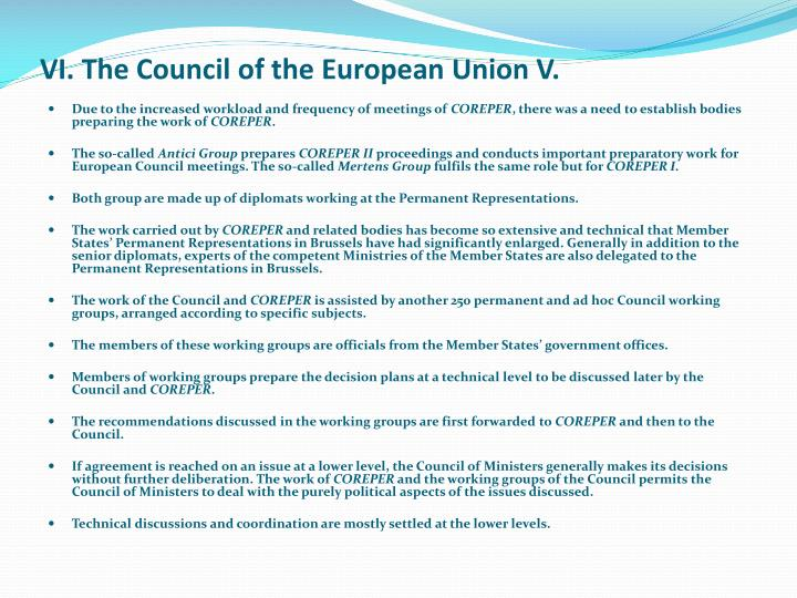VI. The Council of the European Union V.