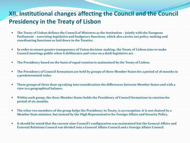 XII. Institutional changes affecting the Council and the Council Presidency in the Treaty of Lisbon
