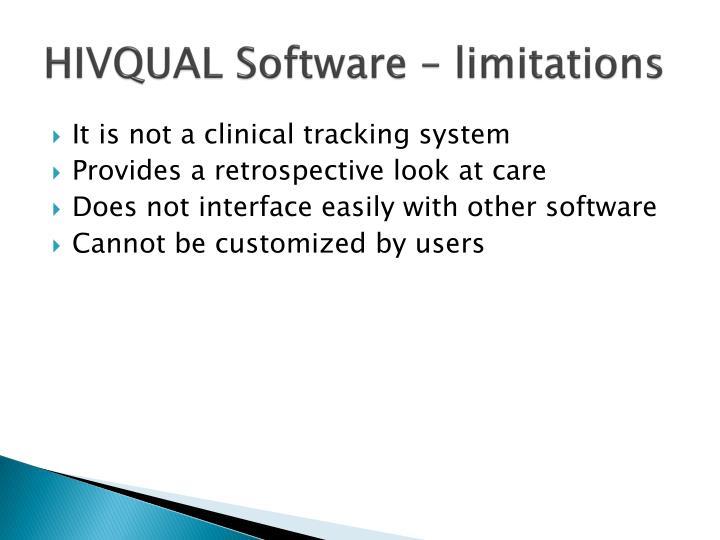 HIVQUAL Software – limitations