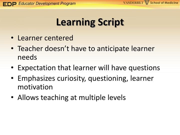 Learning Script
