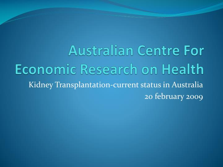 australian centre for economic research on health n.