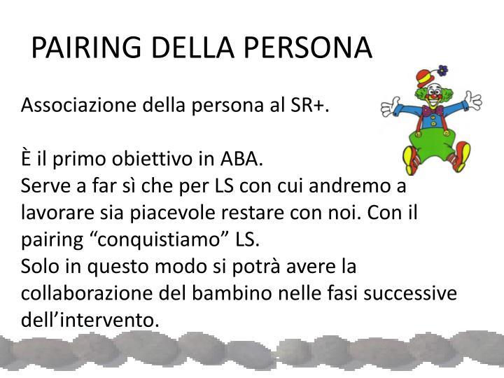 PAIRING DELLA PERSONA