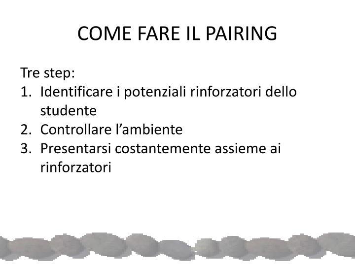 COME FARE IL PAIRING