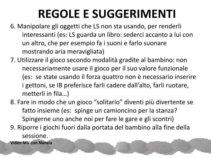 REGOLE E SUGGERIMENTI