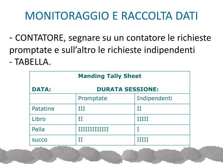 MONITORAGGIO E RACCOLTA DATI