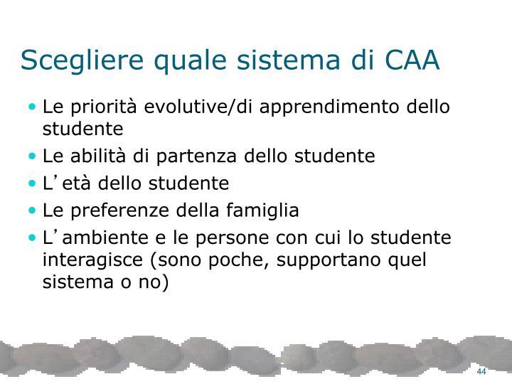 Scegliere quale sistema di CAA