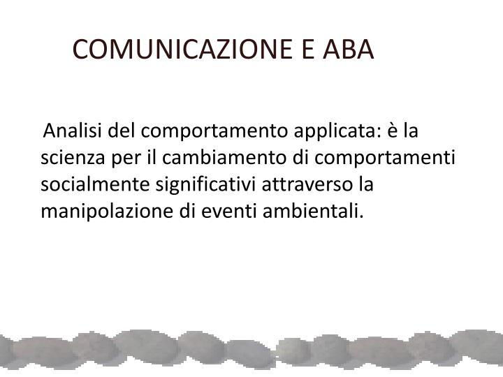 COMUNICAZIONE E ABA